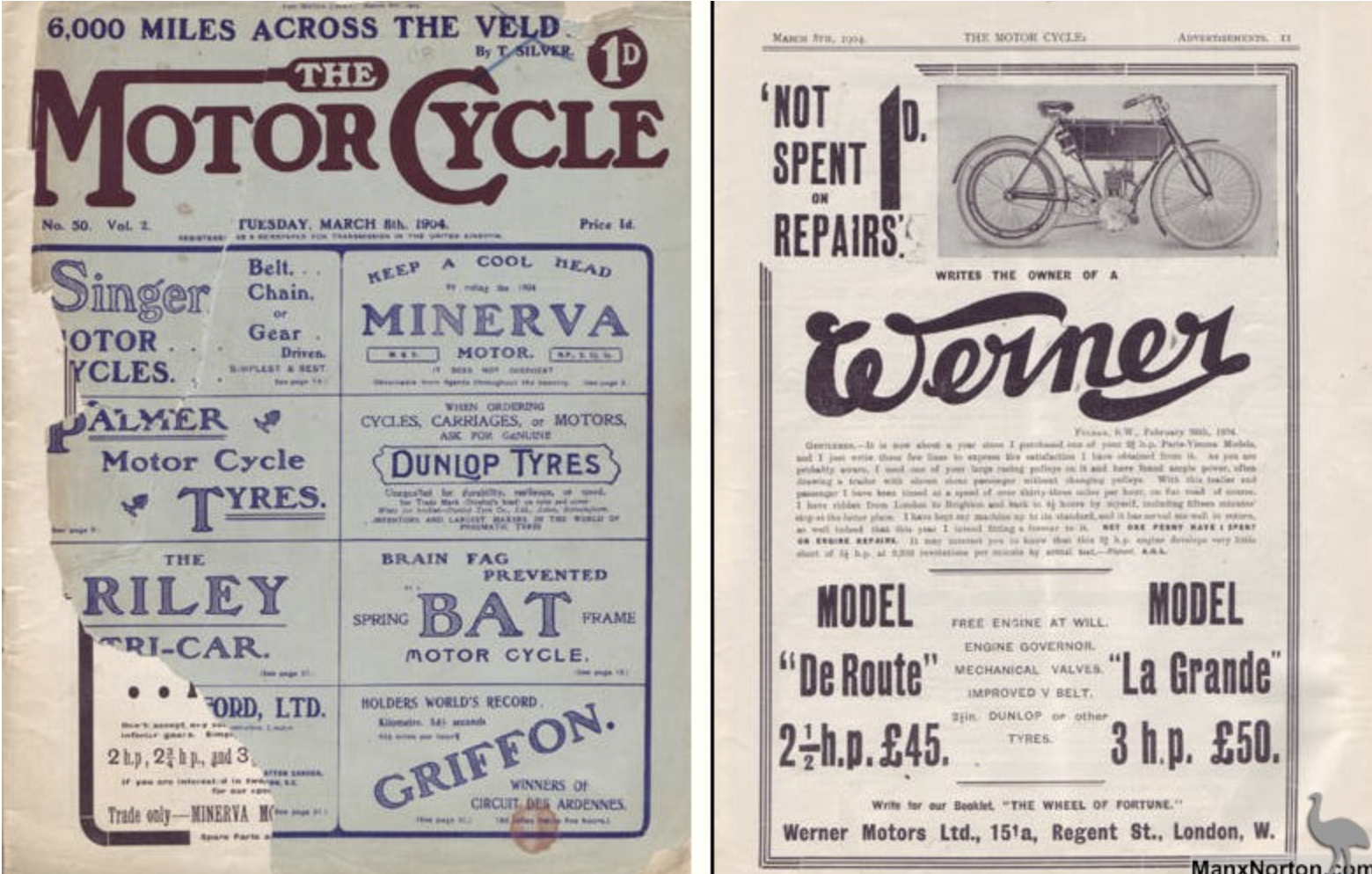 An early 1904 edition of The Motor Cycle, cost one penny. This was published just a few months after the magazine was founded in 1903. Ixion hsd started his weeky column which continued for the next sixty years. (Image courtesty of  Dropbears.com
